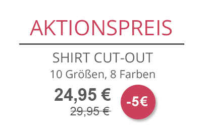 Aktionspreis: Shirt Cut-Out